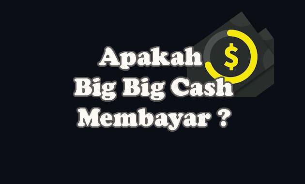 Big Big Cash Apk, Apakah Aplikasi Penghasil Uang Yang ...